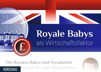 Infografik - Royale Babys als Wirtschaftsfaktor