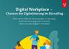 Digital Workplace wie Technologie unseren Arbeitsplatz verändert