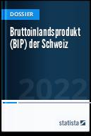Bruttoinlandsprodukt (BIP) der Schweiz