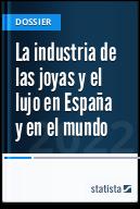 La industria de las joyas y el lujo en España y en el mundo