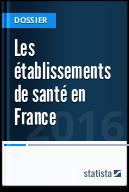 Les établissements de santé en France