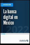 La banca digital en México