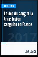 Le don du sang et la transfusion sanguine en France