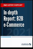 Statista Report 2017 - B2B e-Commerce
