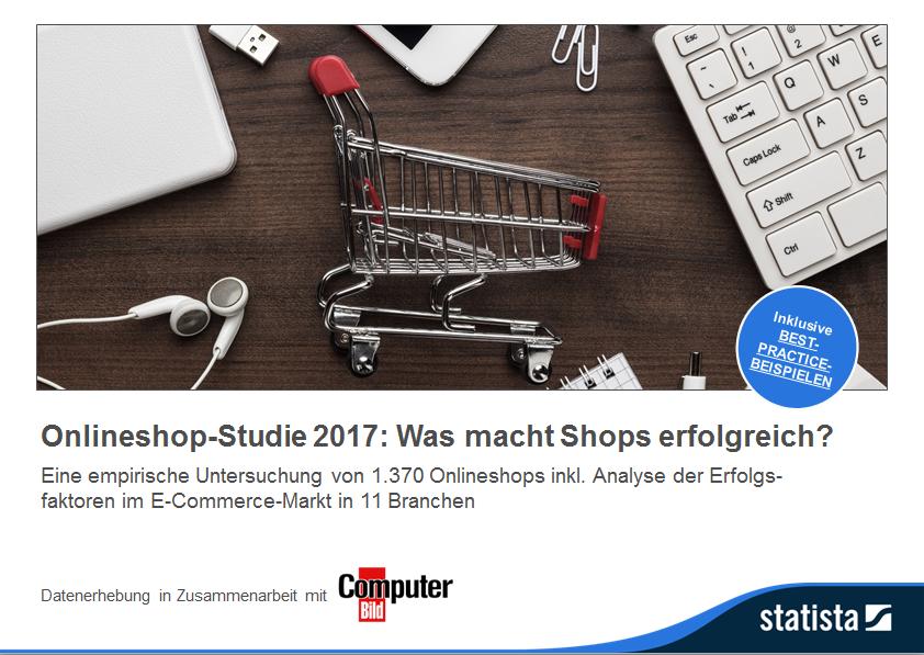 Onlineshop-Studie 2017: Was macht Shops erfolgreich?