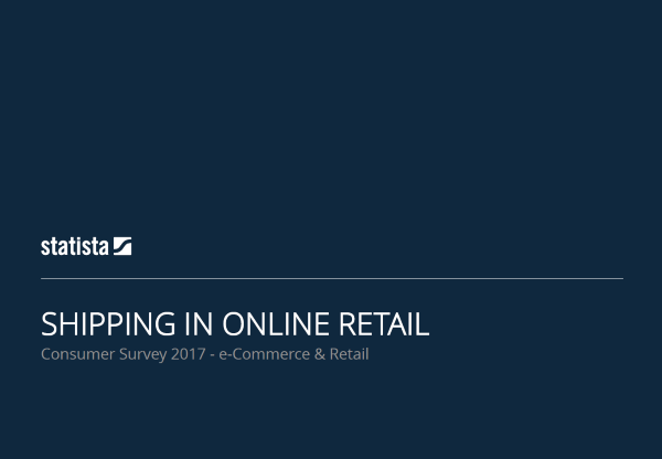 Shipping in Online Retail in the U.S. 2017 report