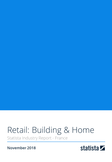 Retail: Building & Home in France 2018