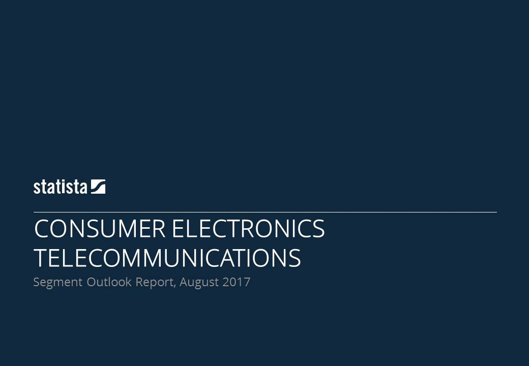 Consumer Electronics Report 2017 - Telecommunication