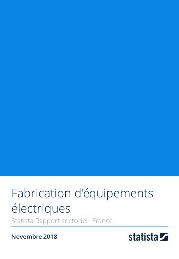 Fabrication d'équipements électriques 2018