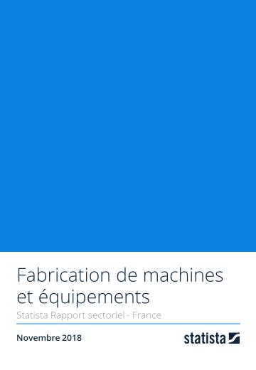 Fabrication de machines et équipements 2018