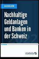 Nachhaltige Geldanlagen und Banken in der Schweiz