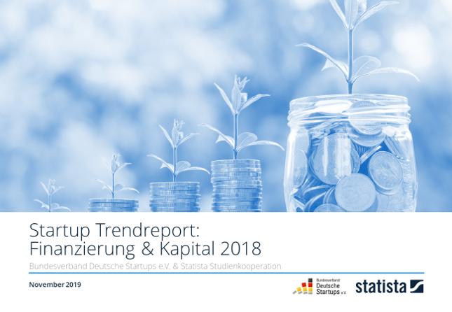 Startup Trendreport: Finanzierung & Kapital 2018