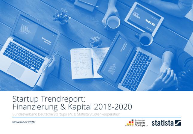Startup Trendreport: Finanzierung & Kapital 2018-2020