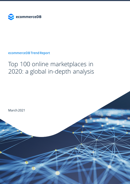 Top 100 online marketplaces in 2020: a global in-depth analysis